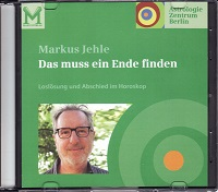 Markus Jehle - Loslösung und Abschied im Horoskop