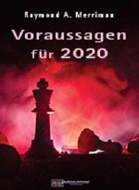 Ray Merriman - Voraussagen für 2020