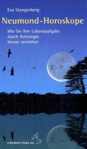 Eva Stangenberg - Neumond-Horoskope