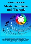 Andreas Bunkahle - Musik, Astrologie und Therapie, Bd. 2