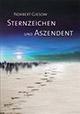 Norbert Giesow - Sternzeichen und Aszendent