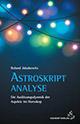 Roland Jakubowitz - Astroskript Analyse