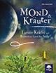Ulla Janascheck - Mond & Kräuter