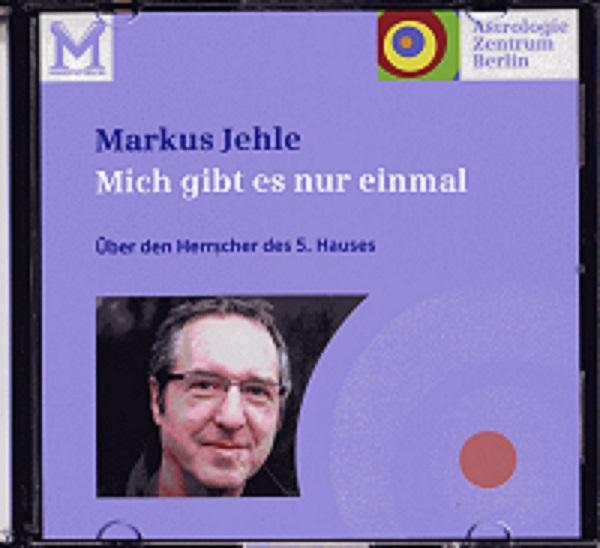 Markus Jehle - Über den Herrscher des 5. Hauses