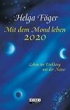 Helga Föger - Mit dem Mond leben 2020