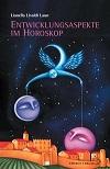 Lianella Livaldi Laun - Entwicklungsaspekte im Horoskop