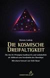 Klemens Ludwig - Die kosmische Dreifaltigkeit