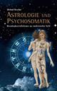 Michael Roscher - Astrologie und Psychosomatik
