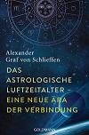 Alexander Graf von Schlieffen - Das Astrologische Luftzeitalter