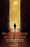 Wilfried Schütz - Die Heldenreise des Menschen