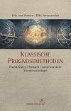 Erik van Slooten / Elke Jurasszovich - Klassische Prognosemethoden