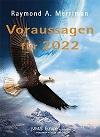 Ray Merriman - Voraussagen für 2022