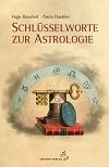 Hajo Banzhaf & Anna Haebler - Schlüsselworte zur Astrologie