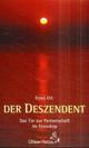 Ernst Ott - Der Deszendent
